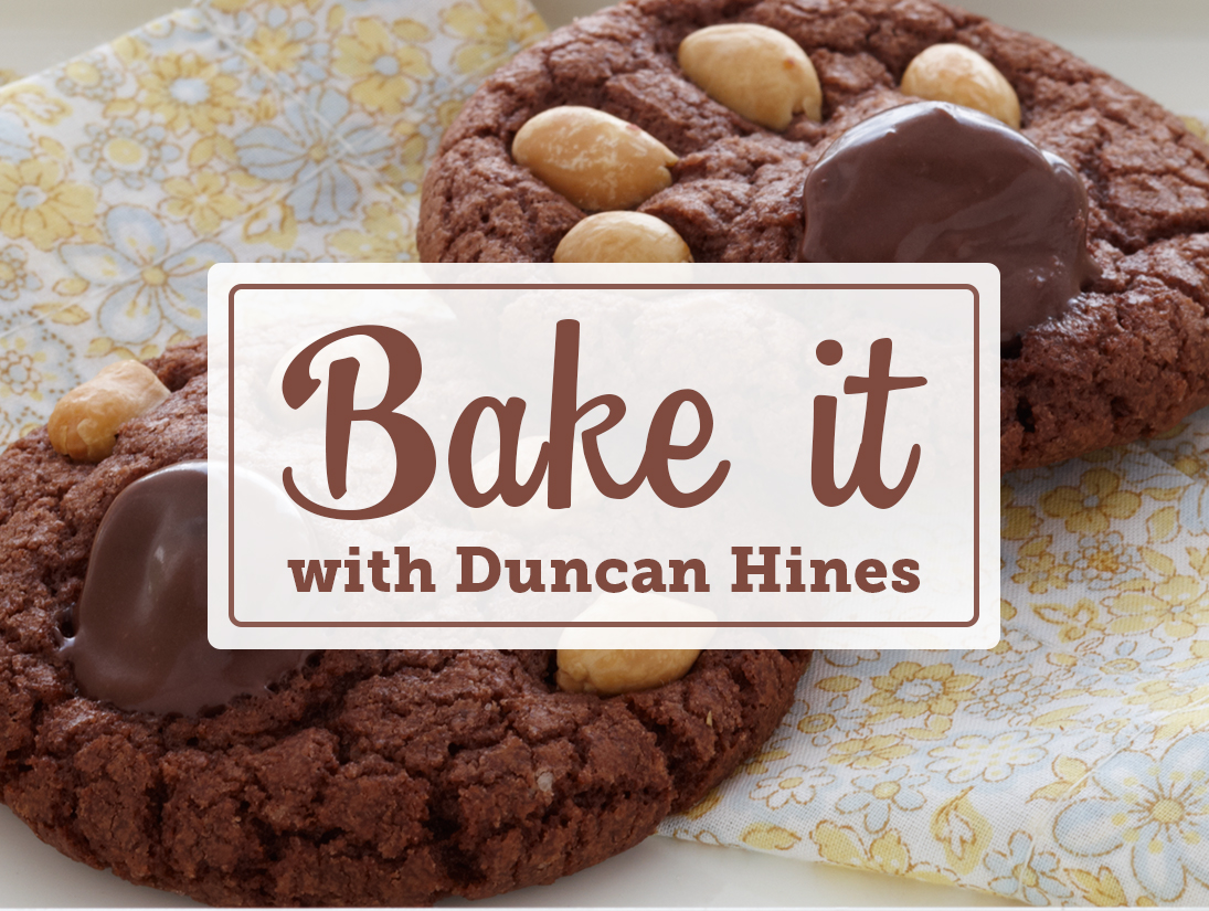 Bake it with Duncan Hines!
