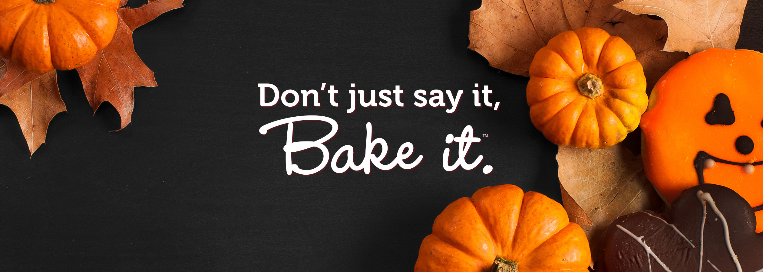 Don't Just Say It, Bake It - with Duncan Hines
