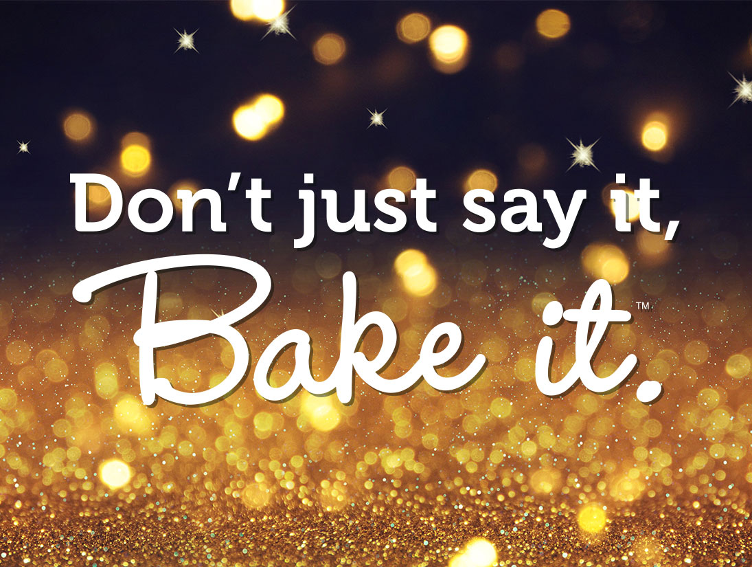 Don't just say it, bake it with Duncan Hines